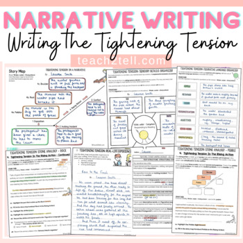 NARRATIVE WRITING: TIGHTENING TENSION