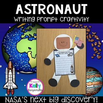 NASA Astronaut Writing Prompt Craftivity