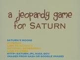 NASA's Space Exploration: Saturn Jeopardy