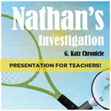 NATHAN'S INVESTIGATION PRESENTATION FOR TEACHERS - Scienti