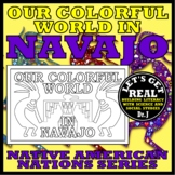 NATIVE AMERICANS: Our Colorful World in NAVAJO