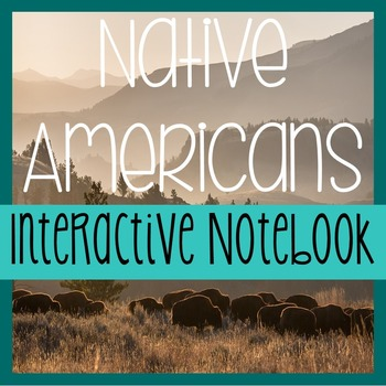 NATIVE AMERICANS (all 4 units)-Social Studies Notebooking-With Reading Passages!