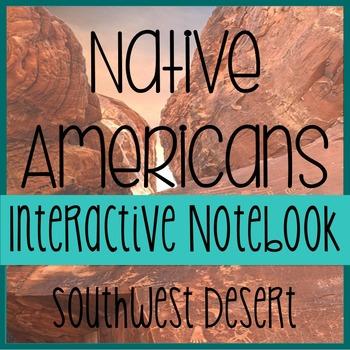 NATIVE AMERICANS- Social Studies Interactive Notebooking- Southwest Desert
