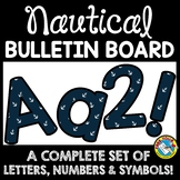 NAUTICAL CLASSROOM DECOR (BLUE NAUTICAL BULLETIN BOARD LET