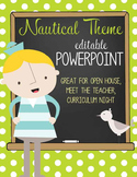 NAUTICAL lime - PowerPoint, Open House, Curriculum Night, Meet the Teacher
