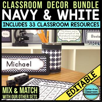 NAVY & WHITE Classroom Decor-EDITABLE Clutter-Free Classroom Decor BUNDLE