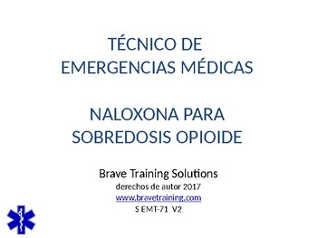 NAXOLONE FOR OPIOID OVERDOSE SPANISH PPT TRAINING PRESENTATION