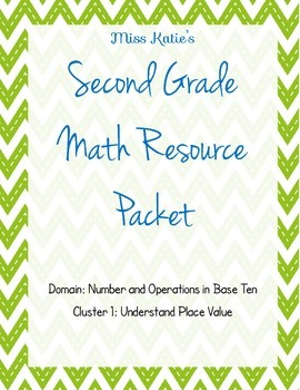 NBT Cluster 1: Understand Place Value Second Grade Bundle