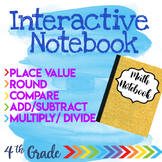 Interactive Notebook NBT (4th Grade)
