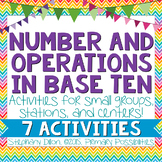 NBT- Number and Operations in Base Ten Activities {Common Core Aligned}