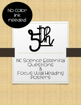 5th Grade NC Science Essential Questions and Focus Wall Posters