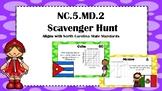 NC.5.MD.2 Scavenger Hunt