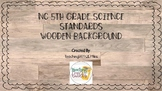 NC Science Standards 5th Grade Wooden