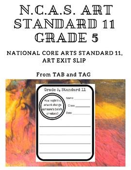 NCAS Art Standard 11, Grade 5 Exit Slips