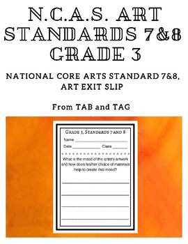 NCAS Art Standards 7&8, Grade 3 Exit Slips