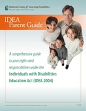 NCLD Parent's Guide to IDEA - Individuals w/ Disabilities Education Act Parents