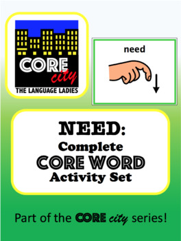 NEED: Complete Core Word Activity Set