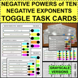 NEGATIVE POWERS of TEN 10 Exponents TOGGLE TASKS Active Le