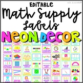 NEON Classroom Decor MATH Supply Bin Labels Editable