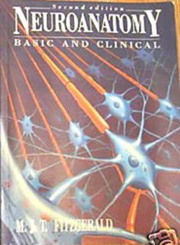 TEXTBOOK NEUROANATOMY Basic and Clinical  M.J.T. Fitzgerald (Incl shipping)