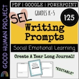 NEW! Social Emotional Writing Prompts | Daily Journal | Editable
