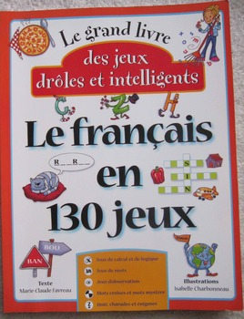 NEW 130 JEUX WORD & LOGIC GAMES CORE FRENCH IMMERSION activity book
