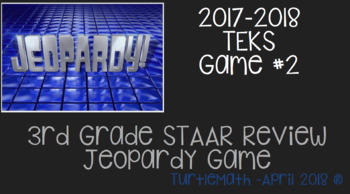 NEW - #2 - 3rd Grade Jeopardy STAAR Review Game April 2018