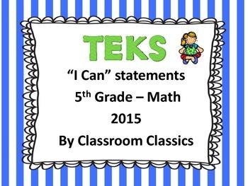 "5th GRADE TEKS ""I CAN"" STATEMENTS - MATH NEW 2014-15"