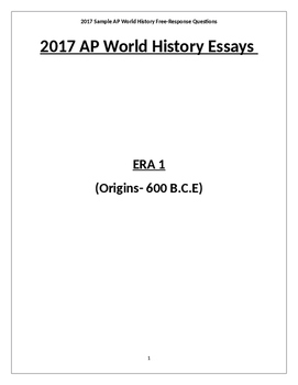 NEW 2018 Practice AP World History Exam Essays All Eras 1-6 (with Answers)