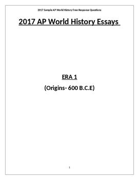 NEW 2017 Practice AP World History Exam Essays All Eras 1-