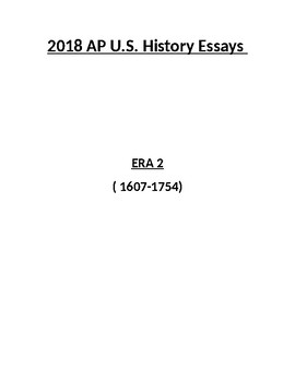 NEW 2018 AP US History Era 2 Essays (with answers)