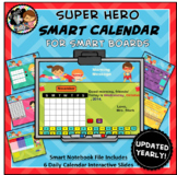Everyday Interactive Calendar for SMART Board PK, K, 1st SUPER HERO THEME