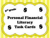 3rd grade Personal Financial Literacy Task Cards (aligned to TEKS 3.9 A-F)