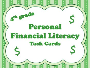 NEW  4th grade Personal Financial Literacy Task Cards (aligned to TEKS 4.10 A-E)