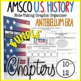 NEW! AMSCO U.S. History Graphic Organizer Chapter 10, 11, 12 (Antebellum Era)