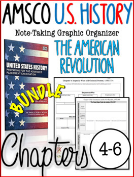 AMSCO U.S. History Graphic Organizer American Revolution Chapters 4, 5, & 6