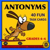 ANTONYMS • GRADES 4–6 •