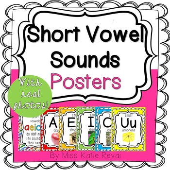 Back to School: (6) Short Vowel Sounds Posters with REAL Photos