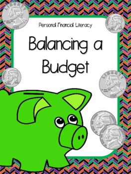 NEW  Balancing a Budget Activity FINANCIAL LITERACY (TEKS 5.10 B,D,E,F)