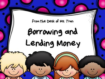 NEW  Borrowing and Lending Money Task Cards (TEKS 3.9D FINANCIAL LITERACY)