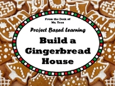 NEW  Build a Gingerbread House MATH PROJECT BASED LEARNING Fun winter activity!