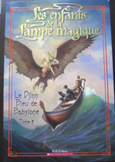 CHILDRENS FRENCH NOVEL Enfants de la Lampe Magique Le Djinn bleu de Babylone
