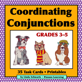 NEW! COORDINATING CONJUNCTIONS • GRADES 3–5