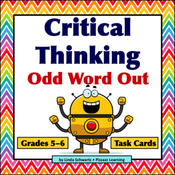 NEW! CRITICAL THINKING  • ODD WORD OUT • GRADES 5–6