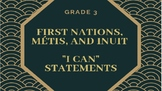 """NEW CURRICULUM - Canadian FNMI """"I Can"""" Statements - Grade 3"""
