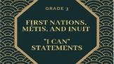 "Grade 3 Indigenous ""I Can"" Statements FNMI"