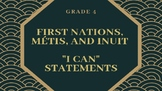 """NEW CURRICULUM - Canadian FNMI """"I Can"""" Statements - Grade 4"""
