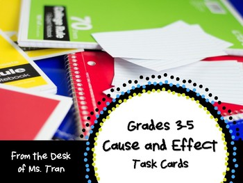 NEW  Cause and Effect Task Cards Grades 3-5 GREAT FOR GUID