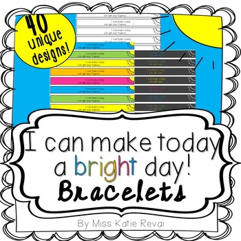 Bracelets: I can make today a bright day! in Primary Print