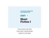 NEW College Board AP Literature Unit 1: Short Fiction